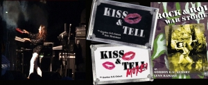 Gebert, KISS & Tell, KISS & Tell More, Rock & Roll War Stories